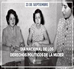 DIA NACIONAL DE LOS DERECHOS POLITICOS DE LA MUJER