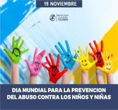 DIA MUNDIAL PARA LA PREVENCION DEL ABUSO CONTRA NIÑAS, NIÑOS Y ADOLESCENTES